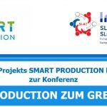 SMART PRODUCTION ZUM GREIFEN NAH! – 16. April 2019, Maribor, Slowenien